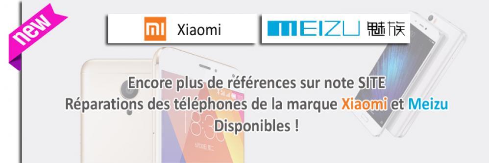réparations téléphones xiaomi et Meizu