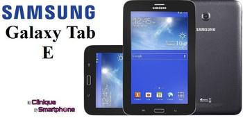 Tablette Galaxy Tab E (Nouveauté)