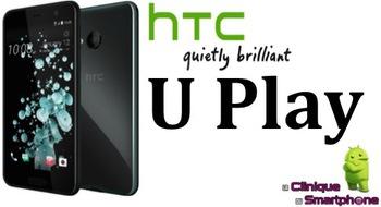 HTC U Play (Nouveauté)