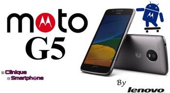 Moto G5 / G5 Plus (Nouveauté)