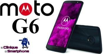 Moto G6 / G6 Play (Nouveauté)