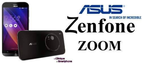 Zenfone Zoom (Nouveauté)