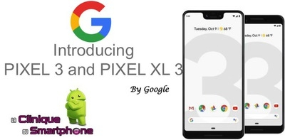 Google Pixel 3 / Pixel XL 3