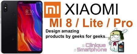 MI 8 / MI 8 Lite / MI 8 Pro