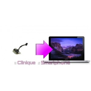Remplacement Connecteur de charge Macbook Pro 13'', 15'' ou 17'':